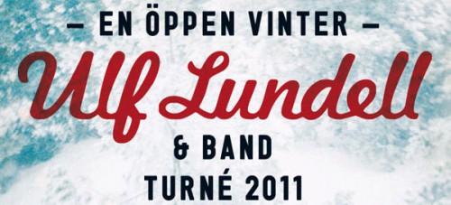 Ulf Lundells vinterturné 2011 - En öppen vinter