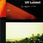 En öppen vinter - Ulf Lundells senaste bok