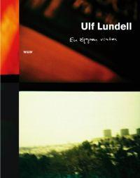 En öppen vinter - Ulf Lundells nya bok