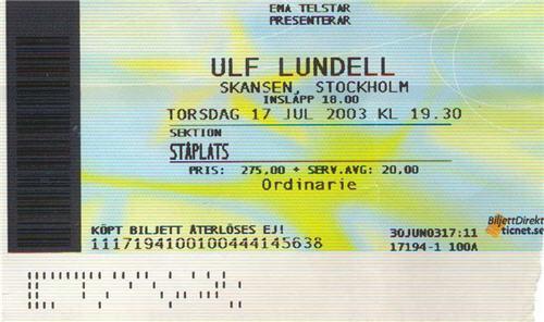 Ulf Lundell på Skansen, Stockholm 17 juli 2003