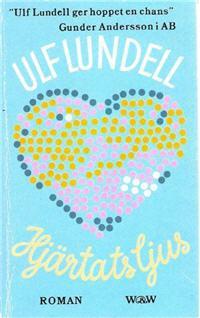 En tidig upplaga av Ulf Lundells roman Hjärtats ljus