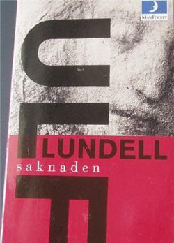 En tidig upplaga av Ulf Lundells debutroman Saknaden