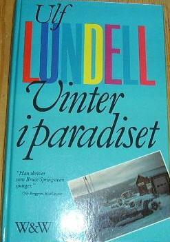 En av de inbundna upplagorna av Ulf Lundells roman Vinter i paradiset