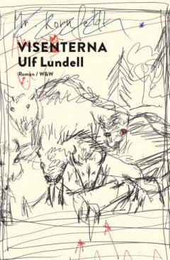 Ulf Lundells roman Visenterna