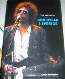 Bob Dylan i Sverige - Visa oss vinden