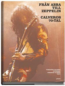 Från Abba till Zeppelin - Calveros 70-tal