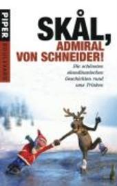 Skål, Admiral von Schneider!