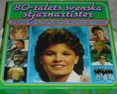 80-talets svenska stjärnartister