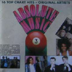 Absolute music 3, 16 top chart hits - original artists