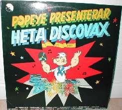 Popeye presenterar heta discovax