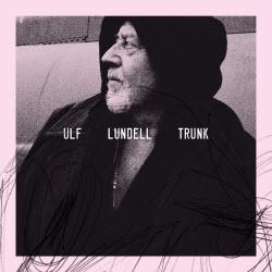 Trunk, skiva med Ulf Lundell